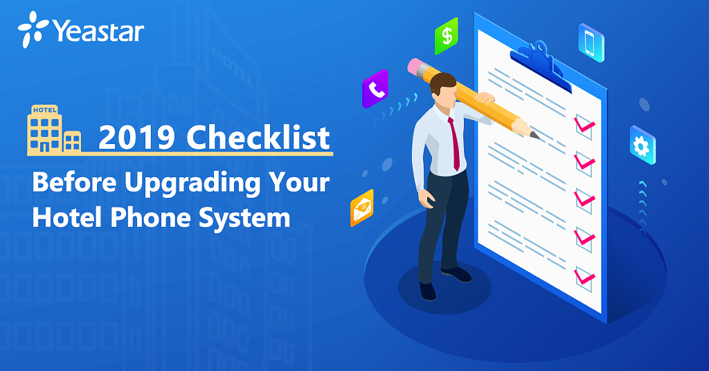 Yeastar Checklist Before Upgrading Your Hotel Phone System