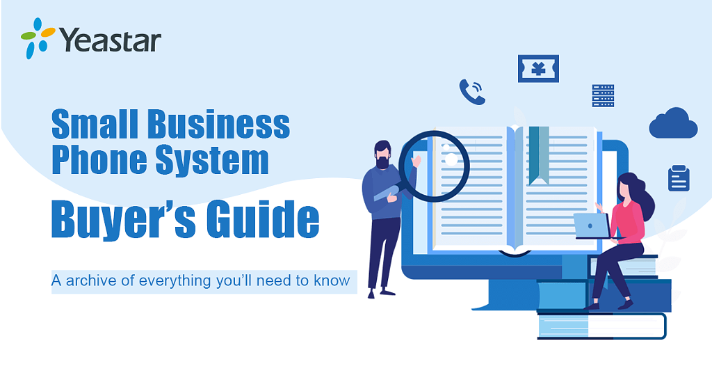 Yeastar - Small Business Phone System: An Ultimate Buyer's Guide